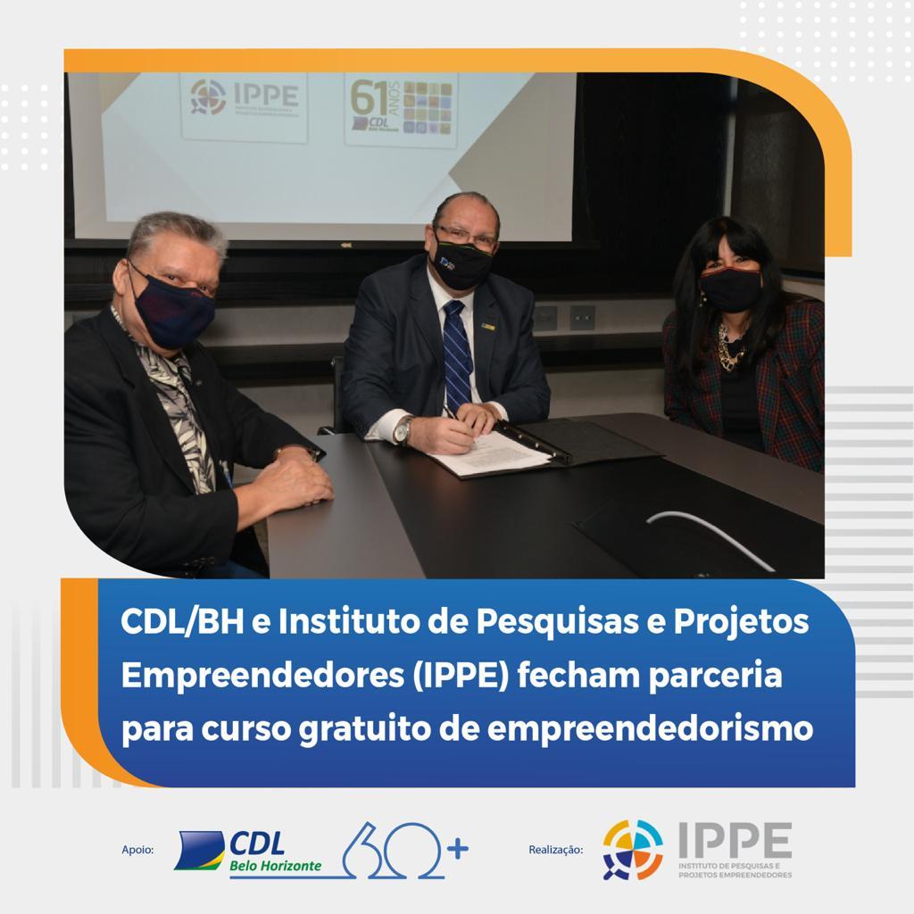 You are currently viewing CDL/BH e Instituto de Pesquisa e Projetos Empreendedores (IPPE) firmam parceria para curso gratuito de empreendedorismo